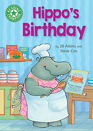 Hippo's Birthday: Independent Reading Green 5 (Reading Champion) from Franklin Watts