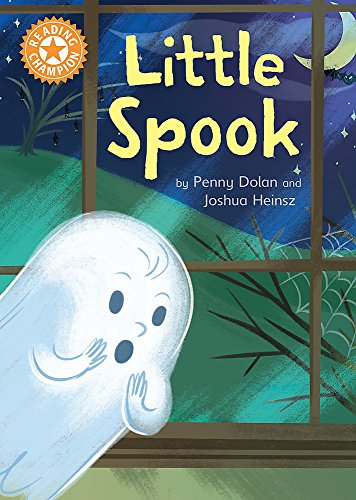 Little Spook: Independent Reading Orange 6 (Reading Champion) from Franklin Watts