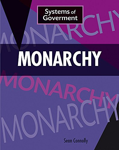 Monarchy (Systems of Government) from Franklin Watts