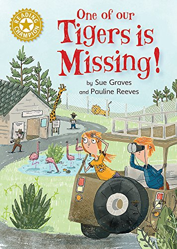 One of Our Tigers is Missing!: Independent Reading Gold 9 (Reading Champion) from Franklin Watts