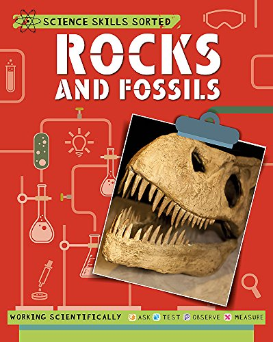 Rocks and Fossils (Science Skills Sorted!) from Franklin Watts