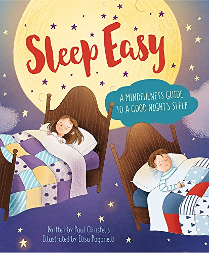Sleep Easy: A Mindfulness Guide to Getting a Good Night's Sleep (Mindful Me) from Franklin Watts