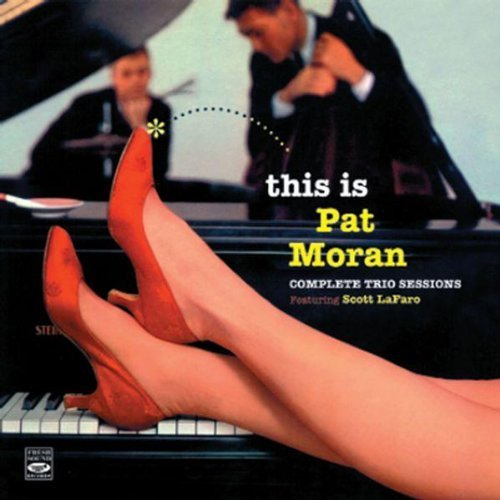 Complete Trio Sessions by Pat Quartet Moran (2007-03-13) from Fresh Sound