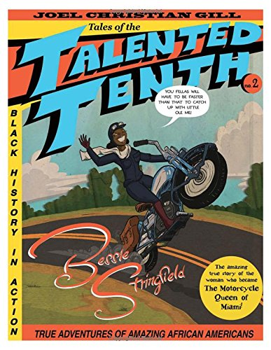 Bessie Stringfield: Tales of the Talented Tenth, No. 2 from Fulcrum Publishing