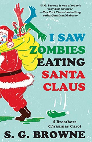 I Saw Zombies Eating Santa Claus: A Breathers Christmas Carol from Gallery Books