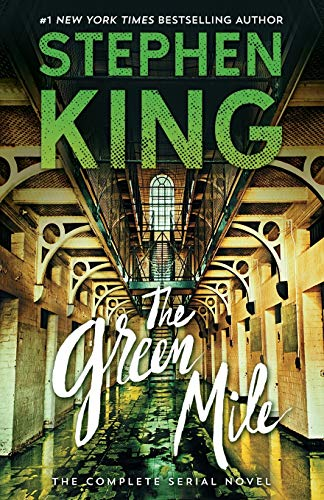 The Green Mile: The Complete Serial Novel from Gallery Books