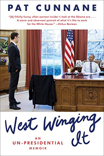 West Winging It: An Un-Presidential Memoir from Gallery Books