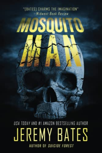 Mosquito Man: An edge-of-your-seat psychological thriller (World's Scariest Legends) from Ghillinnein Books