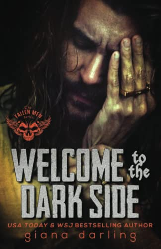 Welcome to the Dark Side: Volume 2 (The Fallen Men Series) from Giana Darling