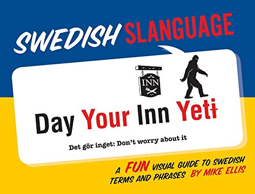 Swedish Slanguage: A Fun Visual Guide to Swedish Terms and Phrases from Gibbs M. Smith Inc