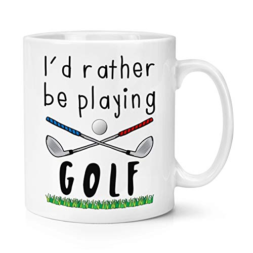 I'd Rather Be Playing Golf 10oz Mug Cup from Gift Base