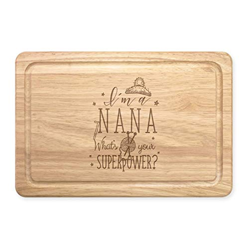 I'm A Nana What's Your Superpower Rectangular Wooden Chopping Board from Gift Base