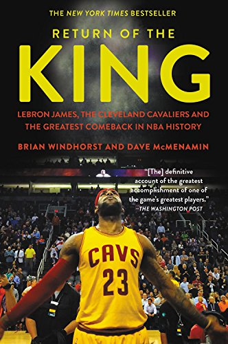 Return of the King: Lebron James, the Cleveland Cavaliers and the Greatest Comeback in NBA History from Hachette USA