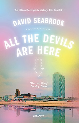 All The Devils Are Here (Granta Editions) from Granta Books