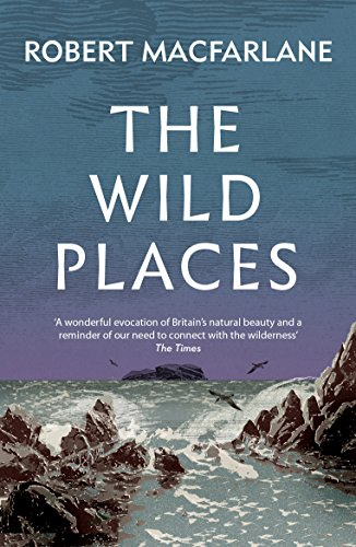 The Wild Places from Granta Books