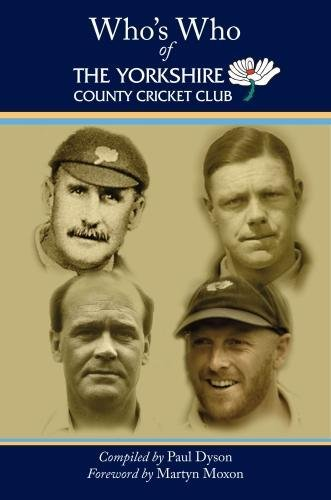 Who's Who of The Yorkshire County Cricket Club from Great Northern Books Ltd