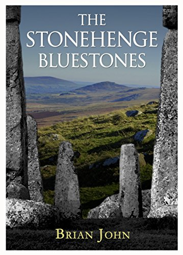 The Stonehenge Bluestones from Greencroft Books