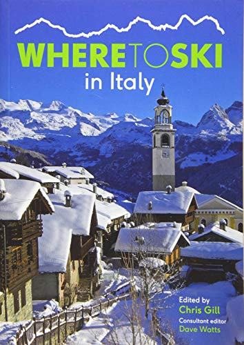 Where to Ski in Italy from Guide Editors