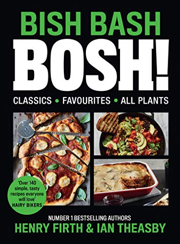 BISH BASH BOSH!: The Sunday Times bestseller, packed with all your vegan Christmas recipes from Henry Firth