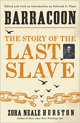 Barracoon: The Story of the Last Slave from HQ