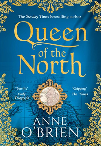 Queen of the North: Sumptuous and evocative historical fiction from the Sunday Times bestselling author from HQ