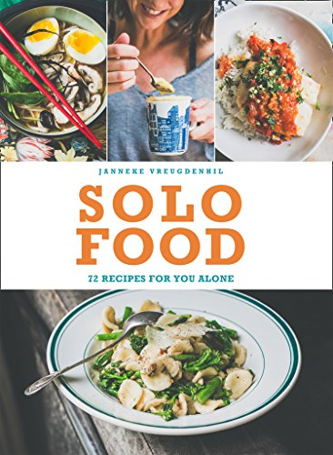 Solo Food: 72 recipes for you alone from HarperCollins Publishers