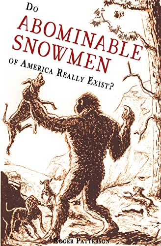 Do Abominable Snowmen of America Really Exist? from Hancock House Publishers