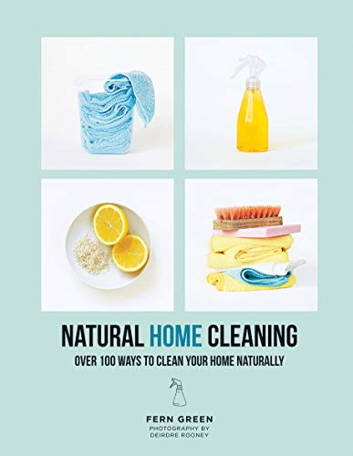 Natural Home Cleaning: Over 100 ways to clean your home naturally from Hardie Grant (UK)
