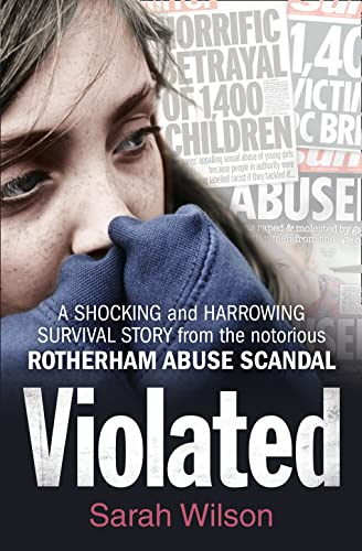 Violated: A Shocking and Harrowing Survival Story from the Notorious Rotherham Abuse Scandal from imusti