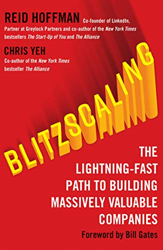 Blitzscaling: The Lightning-Fast Path to Building Massively Valuable Companies from HarperCollins