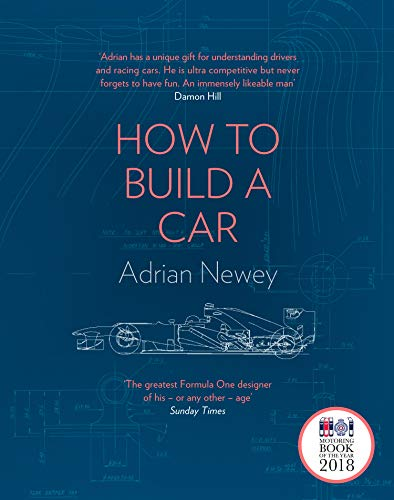 How to Build a Car: The Autobiography of the World's Greatest Formula 1 Designer from HarperCollins