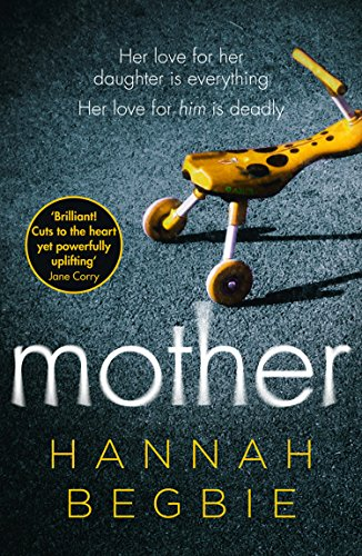 Mother: A gripping emotional story of love and obsession from HarperCollins