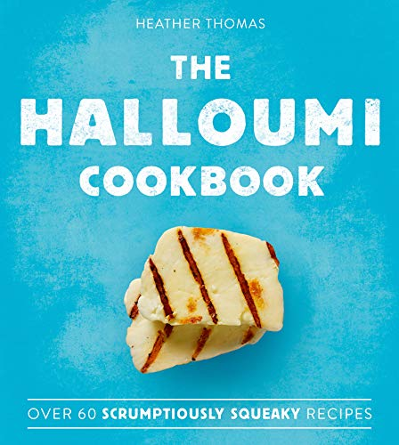 The Halloumi Cookbook from Heather Thomas