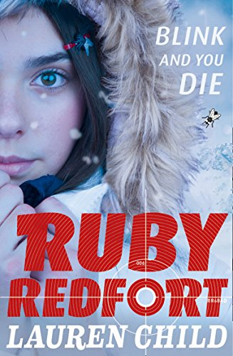Blink and You Die: Book 6 (Ruby Redfort) from HarperCollins Publishers