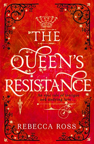 The Queen's Resistance (The Queen's Rising, Book 2) from HarperCollinsChildren'sBooks