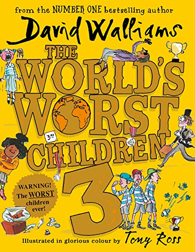 The World's Worst Children 3: Fiendishly Funny New Short Stories for Fans of David Walliams Books from HarperCollinsChildren'sBooks
