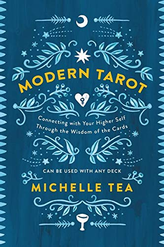 Modern Tarot: Connecting with Your Higher Self through the Wisdom of the Cards from HarperOne