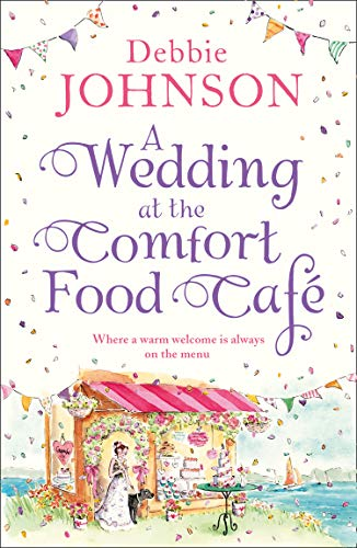 A Wedding at the Comfort Food Cafe from HarperImpulse