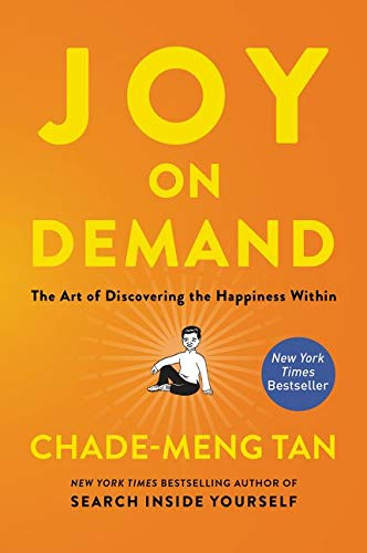 Joy on Demand: The Art of Discovering the Happiness Within from HarperOne