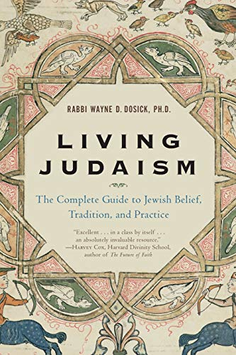 Living Judaism: The Complete Guide to Jewish Belief, Tradition and Practice from HarperOne