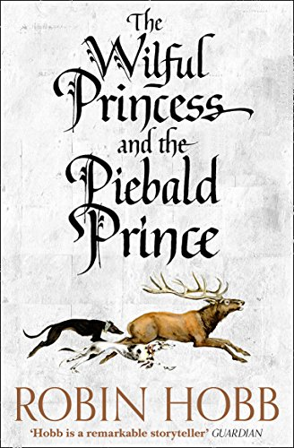 The Wilful Princess and the Piebald Prince from HarperVoyager