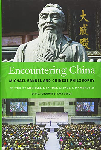Encountering China: Michael Sandel and Chinese Philosophy from Harvard University Press