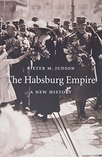 The Habsburg Empire: A New History from Harvard University Press
