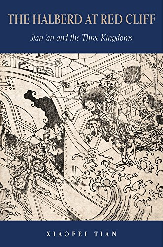 The Halberd at Red Cliff: Jian'an and the Three Kingdoms (Harvard-Yenching Institute Monograph Series) from Harvard University Press
