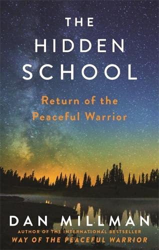 The Hidden School: Return Of The Peaceful Warrior from Hay House Uk