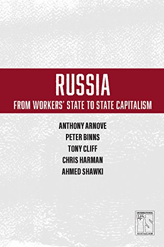 Russia: from Worker's State to State Capitalism (Is Books) from Haymarket Books