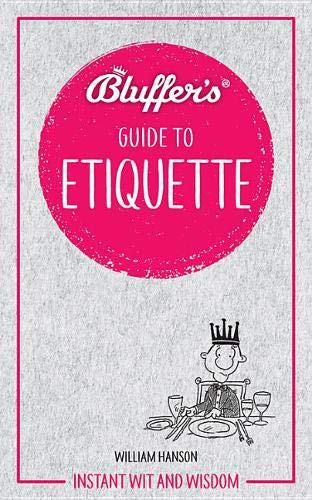 Bluffer's Guide To Etiquette from Haynes Group