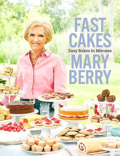 Fast Cakes: Easy bakes in minutes from Headline Home