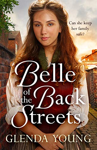 Belle of the Back Streets: A powerful, heartwarming saga from Headline