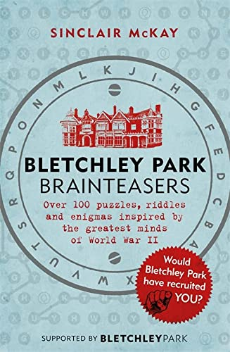 Bletchley Park Brainteasers: The biggest selling quiz book of 2017 from Headline